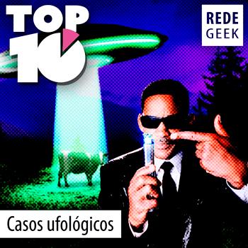 TOP 10 - Casos ufológicos