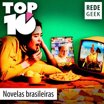 TOP 10 - Novelas brasileiras