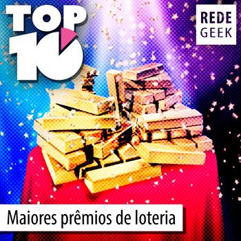 TOP 10 - Maiores prêmios da loteria