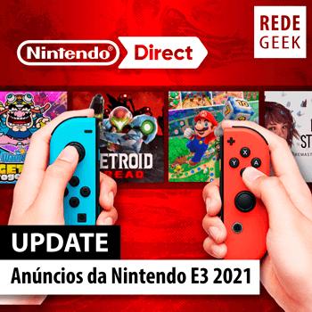 UPDATE - Anúncios da Nintendo E3 2021
