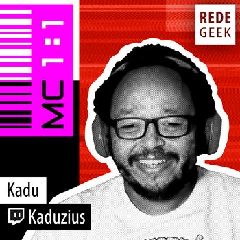MC 1:1 - Kadu