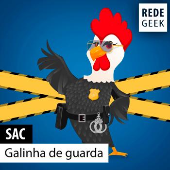 SAC - Galinha de guarda