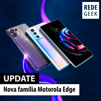 UPDATE - Nova família Motorola Edge