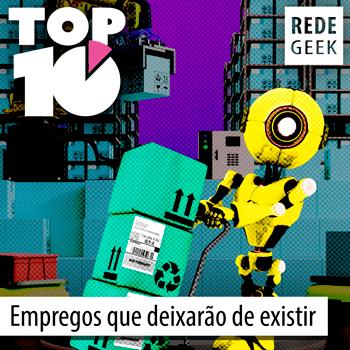 TOP 10 - Empregos que deixarão de existir