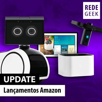 UPDATE - Lançamentos Amazon